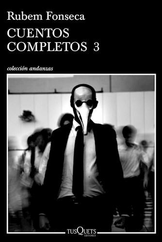 Papel CUENTOS COMPLETOS 3 ( [RUBEM FONSECA] (COLECCION ANDANZAS)