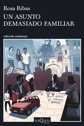Papel UN ASUNTO DEMASIADO FAMILIAR (COLECCION ANDANZAS)