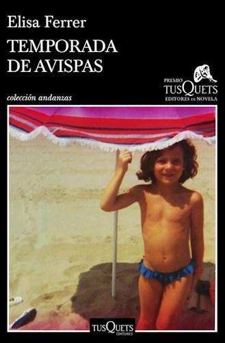 Papel TEMPORADA DE AVISPAS (COLECCION ANDANZAS)