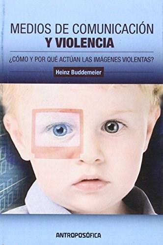 Libro Medios De Comunicacion Y Violencia