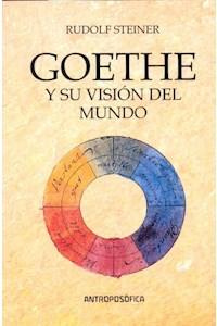 Papel Goethe- Y Su Vision Del Mundo