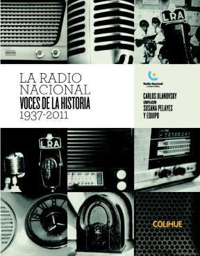 Papel RADIO NACIONAL VOCES DE LA HISTORIA 1937-2011 (RUSTICO)