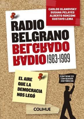 Libro Radio Belgrano ( 1983 - 1989 )