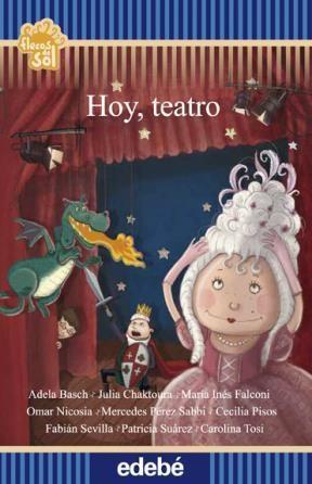 Papel Hoy, Teatro