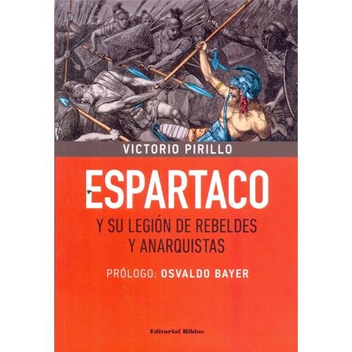 Papel ESPARTACO Y SU LEGION DE REBELDES Y ANARQUISTAS