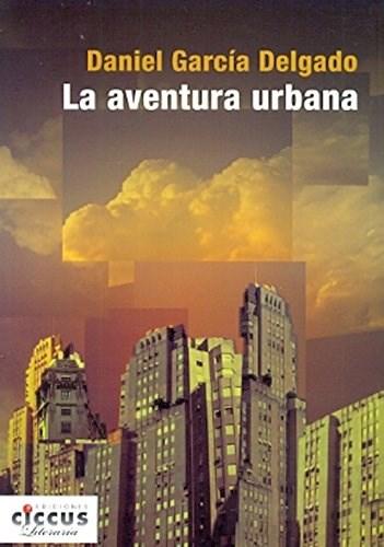 Libro La Aventura Urbana