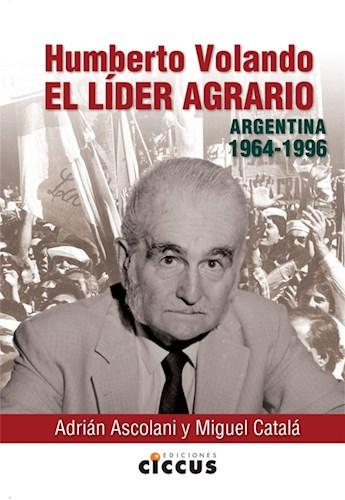 Libro Humberto Volando.El Lider Agrario Argentina (1964-1996)
