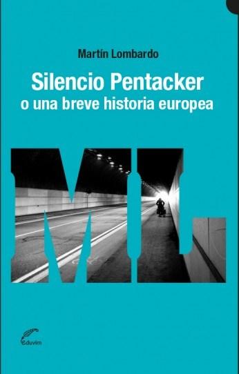 Papel SILENCIO PERTACKER O UNA BREVE HISTORIA EUROPEA