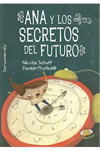 Papel Ana Y Los Secretos Del Futuro (+10)