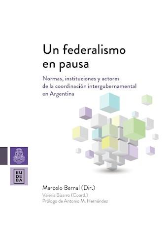 Papel Un federalismo en pausa
