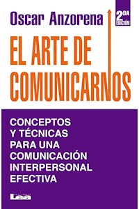 Papel Arte De Comunicarnos, El (2Da. Ed.)