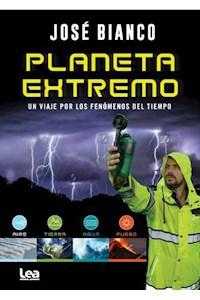 Papel Planeta Extremo. Mitos Y Verdades Del Cambio Climático