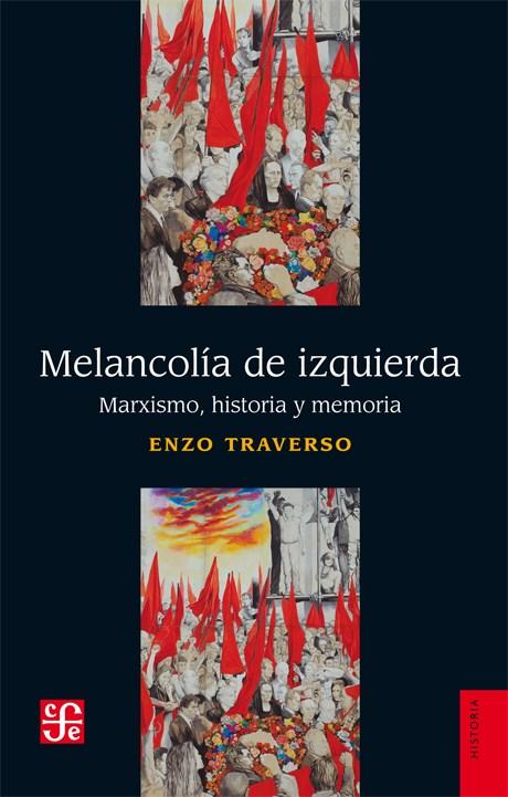 Papel MELANCOLÍA DE IZQUIERDA