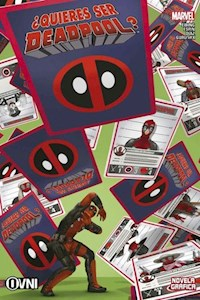 Papel Marvel - Deadpool - ¿Quieres Ser Deadpool?