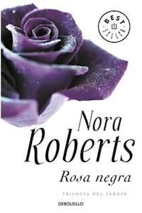 Papel Rosa Negra (Trilogia Del Jardin 2)
