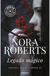 Papel Legado Magico (Trilogia De Los O'Dwyer 3)
