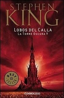Libro 5. Lobos Del Calla La Torre Oscura