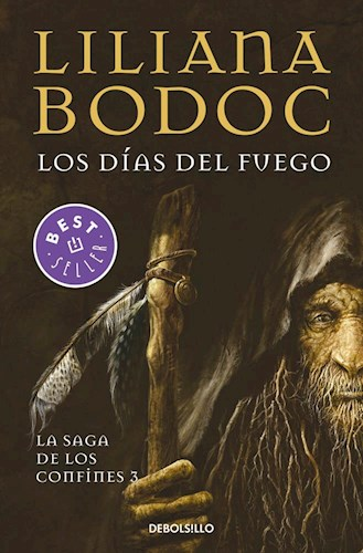 Libro Los Dias Del Fuego ( Libro 3 De La Saga De Los Confines )