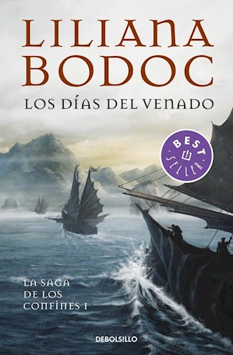 Libro Los Dias Del Venado ( Libro 1 De La Saga De Los Confines )