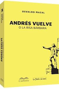 Papel Andrés Vuelve O La Risa Bárbara