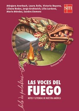 Libro Las Voces Del Fuego
