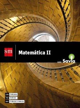 Papel MATEMATICA 2 S M SAVIA (1º NES CABA / 2º ES PBA / 1º - 2º ES NACION) (NOVEDAD 2018)