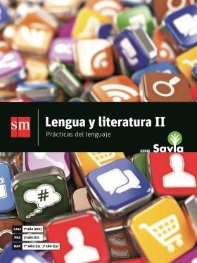 Papel LENGUA Y LITERATURA 2 S M SAVIA (1º CABA NES / 2º PBA) (NOVEDAD 2018)