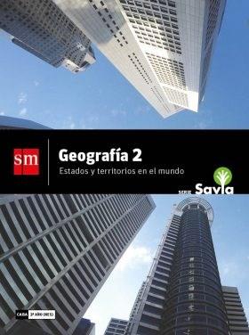 Papel GEOGRAFIA 2 S M SAVIA ESTADOS Y TERRITORIOS EN EL MUNDO (NES) (NOVEDAD 2018)