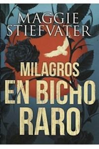Papel Milagros En Bicho Raro (+14)