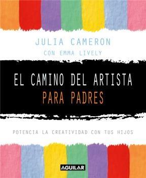 Libro El Camino Del Artista Para Padres