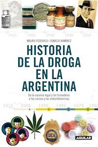 Papel Historia De La Droga En La Argrntina