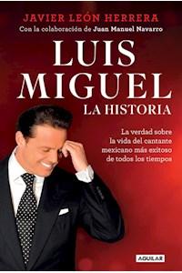 Papel Luis Miguel. Mi Historia
