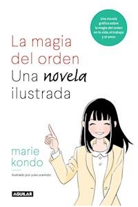 Papel La Magia Del Orden. Una Novela Ilustrada