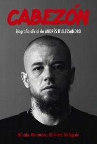 Papel CABEZON BIOGRAFIA OFICIAL DE ANDRES D'ALESSANDRO