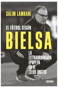 Papel Futbol Segun Bielsa, El