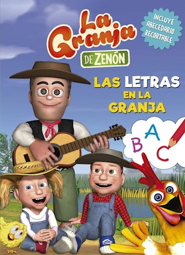 Papel GRANJA DE ZENON LAS LETRAS EN LA GRANJA (INCLUYE ABECEDARIO RECORTABLE) (ILUSTRADO) (RUSTICA)