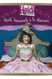 Papel Heidi, Bienvenida A La Diversion. Un Lib