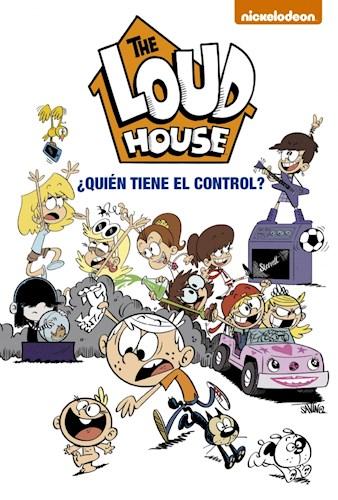 Libro 1. The Loud House : Quien Tiene El Control ?