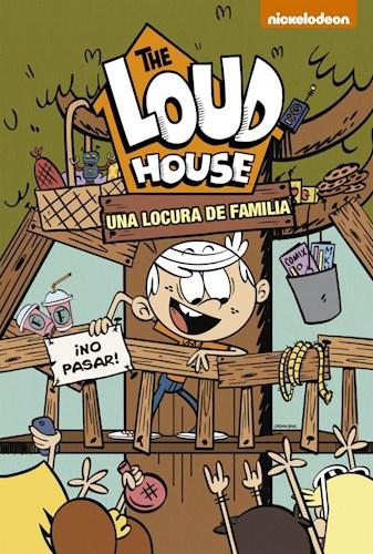Libro 3. The Loud House : Una Locura De Familia
