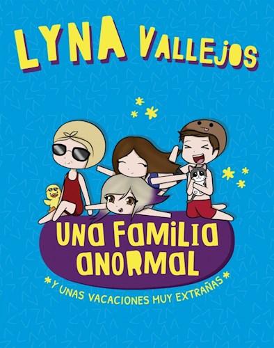 Papel Una Familia Anormal 3 Y Una Vacaciones Muy Extrañas