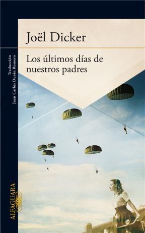 Libro Los Ultimos Dias De Nuestros Padres