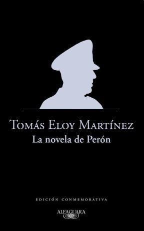 Libro La Novela De Peron ( Ed. Conmemorativa )
