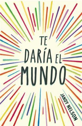 Libro Te Daria El Mundo