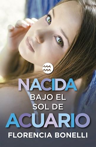LIBRO NACIDA BAJO EL SOL DE ACUARIO