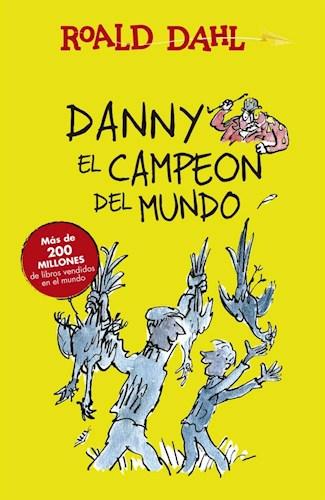 Papel DANNY EL CAMPEON DEL MUNDO (ALFAGUARA CLASICOS) (RUSTICO)