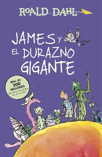 Papel JAMES Y EL DURAZNO GIGANTE (COLECCION ALFAGUARA CLASICOS) (RUSTICO)