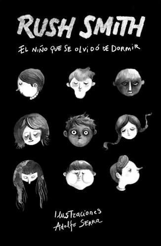 Libro El Niño Que Se Olvido De Dormir
