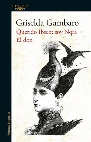 Libro Querido Ibsen : Soy Nora El Don