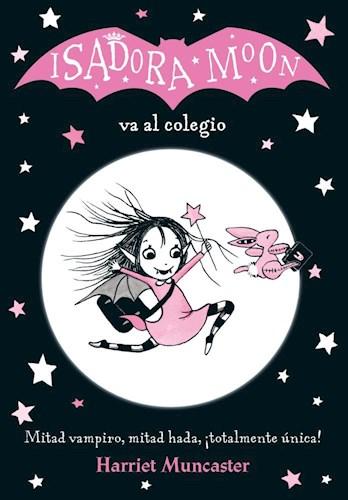Libro Isadora Moon Va Al Colegio