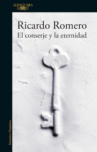 Libro El Conserje Y La Eternidad
